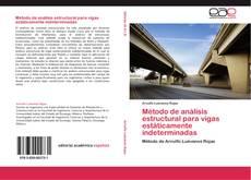 Bookcover of Método de análisis estructural para vigas estáticamente indeterminadas