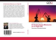 El Sindicalismo Mexicano en el Siglo XXI的封面