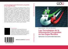 Couverture de Las Tecnologías de la Información y la gestión en las Cajas Rurales