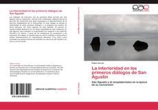 Bookcover of La interioridad en los primeros diálogos de San Agustín