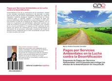 Portada del libro de Pagos por Servicios Ambientales en la Lucha contra la Desertificación