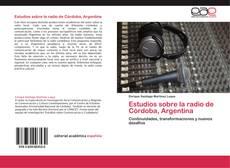 Copertina di Estudios sobre la radio de Córdoba, Argentina