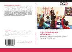 Couverture de La comunicación educativa