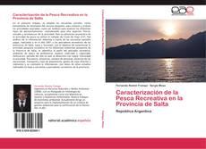 Caracterización de la Pesca Recreativa en la Provincia de Salta的封面