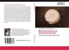 Bookcover of Del mal radical a la banalidad del mal