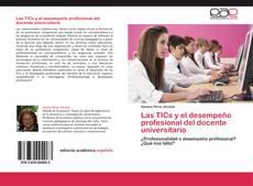 Portada del libro de Las TICs y el desempeño profesional del docente universitario