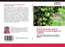Portada del libro de Alternativas de control biológico contra plagas en cultivos