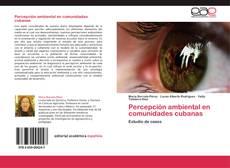 Couverture de Percepción ambiental en comunidades cubanas