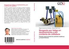 Bookcover of Desgaste por fatiga en deslizamiento y por contacto de rodadura