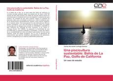 Bookcover of Una piscicultura sustentable: Bahía de La Paz, Golfo de California