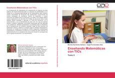 Bookcover of Enseñando Matemáticas con TICs