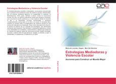 Обложка Estrategias Mediadoras y Violencia Escolar