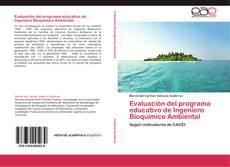 Portada del libro de Evaluación del programa educativo de Ingeniero Bioquímico Ambiental