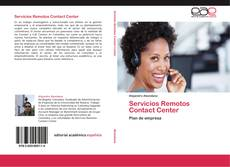 Bookcover of Servicios Remotos Contact Center