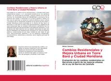 Copertina di Cambios Residenciales y Mejora Urbana en Torre Baró y Ciudad Meridiana