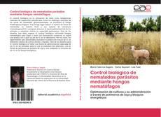 Capa do livro de Control biológico de nematodos parásitos mediante hongos nematófagos