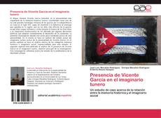 Portada del libro de Presencia de Vicente García en el imaginario tunero
