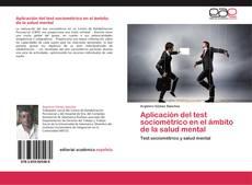 Bookcover of Aplicación del test sociométrico en el ámbito de la salud mental