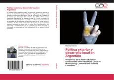 Обложка Política exterior y desarrollo local en Argentina