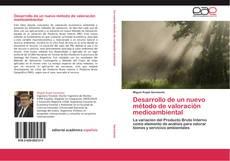 Обложка Desarrollo de un nuevo método de valoración medioambiental