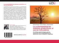 Borítókép a  La sustentabilidad de sistemas productivos: el uso de indicadores - hoz