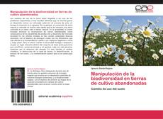 Bookcover of Manipulación de la biodiversidad en tierras de cultivo abandonadas