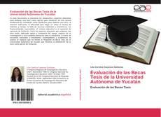Portada del libro de Evaluación de las Becas Tesis de la Universidad Autónoma de Yucatán