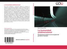 Bookcover of La humanidad unidimensional