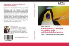 Aishnuwéhrta. Las ideas de deidad en la religiosidad chamacoco. kitap kapağı