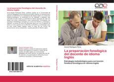 Bookcover of La preparación fonológica del docente de idioma Inglés