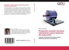 Protector monitor térmico electrónico para motores de inducción的封面