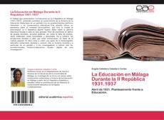 Portada del libro de La Educación en Málaga Durante la II República 1931.1937
