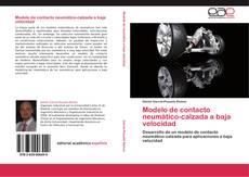 Capa do livro de Modelo de contacto neumático-calzada a baja velocidad