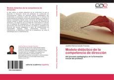 Copertina di Modelo didáctico de la competencia de dirección