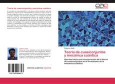 Portada del libro de Teoría de cuasiconjuntos y mecánica cuántica