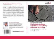 Bookcover of El alfabeto de Sara. Violencias anónimas y alteridad femenina
