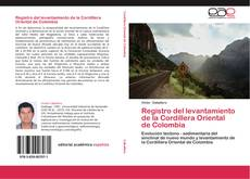 Registro del levantamiento de la Cordillera Oriental de Colombia kitap kapağı