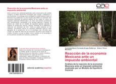 Couverture de Reacción de la economía Mexicana ante un impuesto ambiental