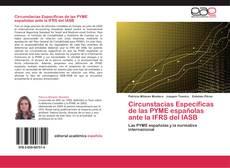 Bookcover of Circunstacias Específicas de las PYME españolas ante la IFRS del IASB
