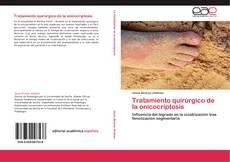 Portada del libro de Tratamiento quirúrgico de la onicocriptosis