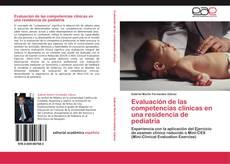 Bookcover of Evaluación de las competencias clínicas en una residencia de pediatría
