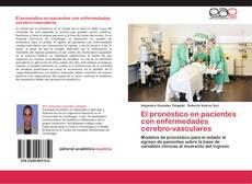 Bookcover of El pronóstico en pacientes con enfermedades cerebro-vasculares