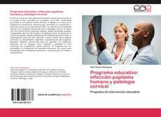 Bookcover of Programa educativo: infección papiloma humano  y patología cervical
