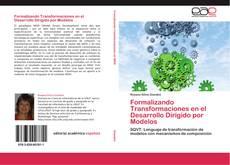 Portada del libro de Formalizando Transformaciones en el Desarrollo Dirigido por Modelos