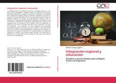 Portada del libro de Integración regional y educación