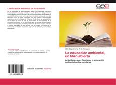 Bookcover of La educación ambiental, un libro abierto