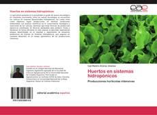 Bookcover of Huertos en sistemas hidropónicos