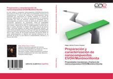 Preparación y caracterización de nanocompuestos EVOH/Montmorillonita kitap kapağı