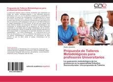 Portada del libro de Propuesta de Talleres Metodológicos para profesores Universitarios