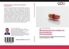 Portada del libro de Minimización de costes en la prestación farmacéutica